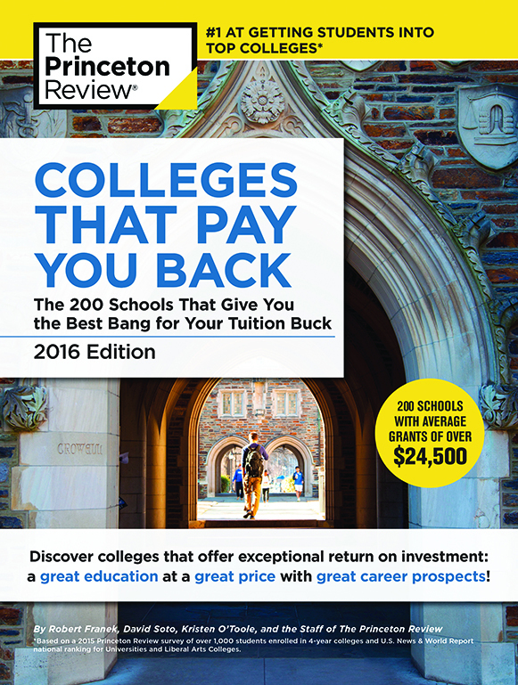 "Princeton Review ""Colleges That Pay You Back"" 2016 cover"