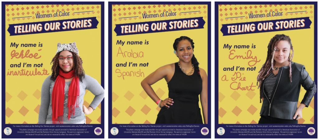 "Posters of three women for the Women of Color ""Telling our stories"" project fighting back against stereotypes."