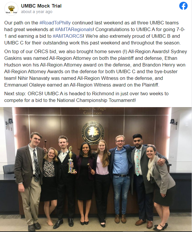 Face book post of UMBC Mock Trial from 2019 with text describing several competition wins and  below it a picture with eight young people dressed in suits standing in a Stevenson University office.